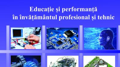 Educaţie și performanță în învățământul profesional și tehnic